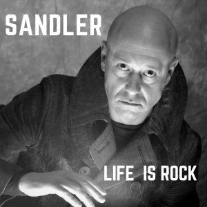 Sandler - Life is Rock